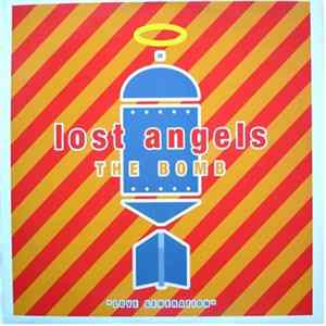 Lost Angels - The Bomb / Love Generation