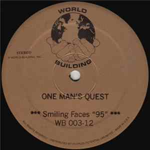 "One Man's Quest - Smiling Faces ""95"""