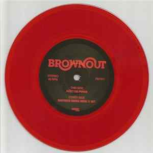 Brownout - Fight The Power / Brothers Gonna Work It Out