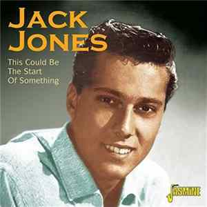 Jack Jones - This Could Be The Start Of Something