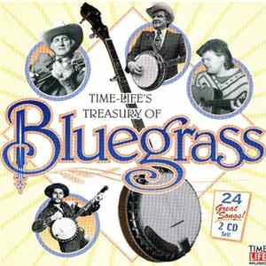 Various - Time-Life's Treasury Of Bluegrass
