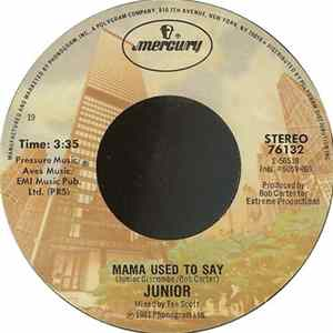 Junior - Mama Used To Say