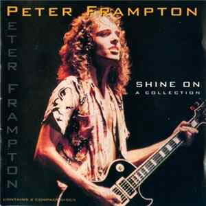Peter Frampton - Shine On (A Collection)