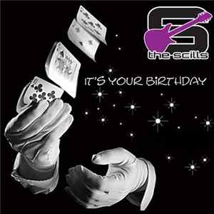 The Scills - It's Your Birthday / The One Tonight FLAC