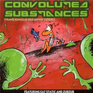Dave Skipper - Convoluted Substances