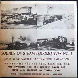 Vinton Wight - Sounds Of Steam Locomotives No. 1