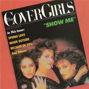 The Cover Girls - Show Me