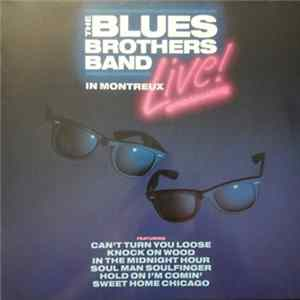 The Blues Brothers Band - Live In Montreux