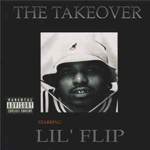 Lil' Flip - The Takeover