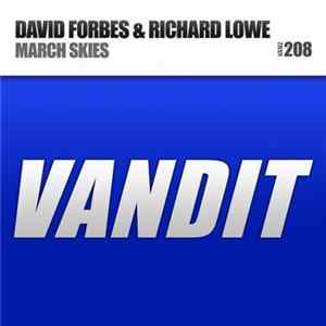 David Forbes & Richard Lowe - March Skies