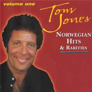 Tom Jones - Norwegian Hits & Rarities, Volume One