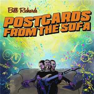 Bill Richards - Postcards From The Sofa