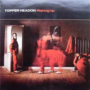 Topper Headon - Waking Up FLAC