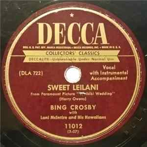Bing Crosby With Lani McIntire And His Hawaiians - Sweet Leilani / Blue Hawaii FLAC